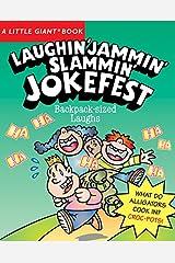 A Little Giant® Book: Laughin' Jammin' Slammin' Jokefest (Little Giant Books) Paperback