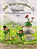 That's What Leprechauns Do by Eve Bunting (2006-01-17)
