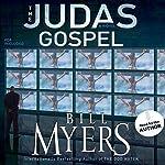 The Judas Gospel: A Novel | Bill Myers