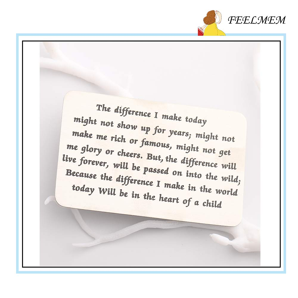 FEELMEM Teacher Gift Appreciation Quote Wallet Card Insert The Difference I Made in The World Today Will Be in The Heart of A Child Gift for Teacher Mentor School Principal
