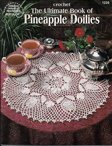 The ultimate book of pineapple doilies