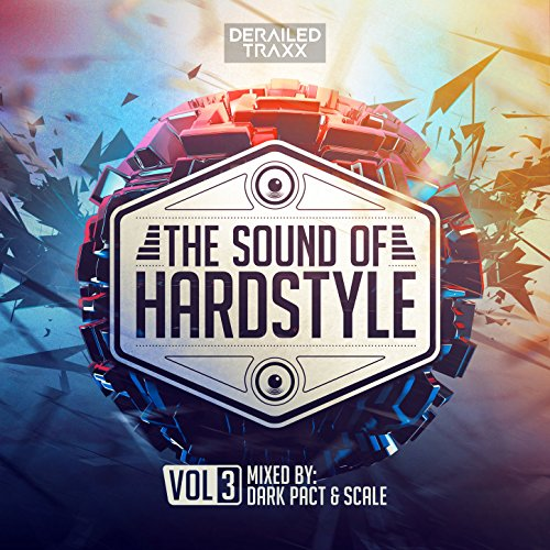 VA - The Sound Of Hardstyle Vol.3 Mixed By Dark Pact and Scale - 2CD - FLAC - 2017 - VOLDiES Download