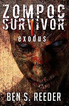 Zompoc Survivor: Exodus by [Reeder, Ben S]