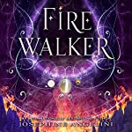 Firewalker: The Worldwalker Trilogy, Book 2 | Josephine Angelini