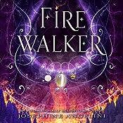 Firewalker: The Worldwalker Trilogy, Book 2 | Josephine Angelini