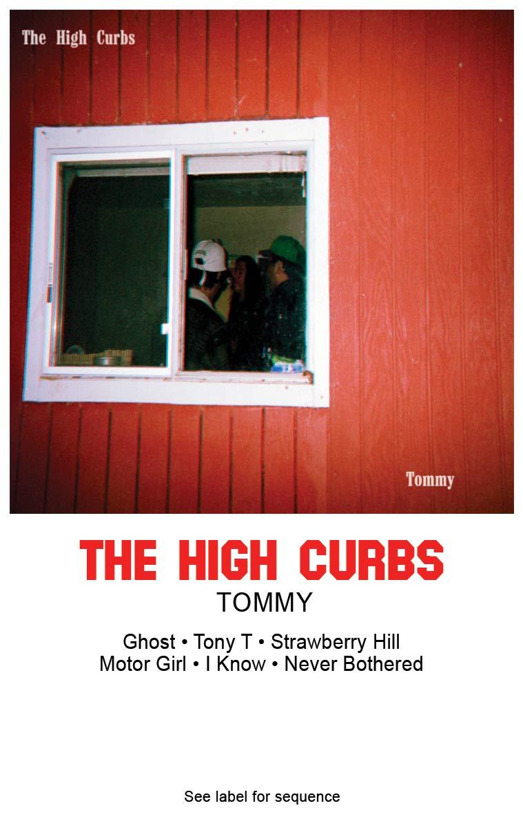 Cassette : High Curbs - Tommy (Cassette)