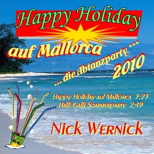 Muttermund Auf Mallorca: Amazon.com: Happy Holiday Auf Mallorca 2010: Nick Wernick