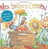 Mrs. Spitzer's Garden, Edith Pattou, 0152058028