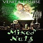Mixed Nuts | Venita Louise
