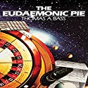 The Eudaemonic Pie: The Bizarre True Story of How a Band of Physicists and Computer Wizards Took on Las Vegas Audiobook by Thomas A. Bass Narrated by Stephen Tupper