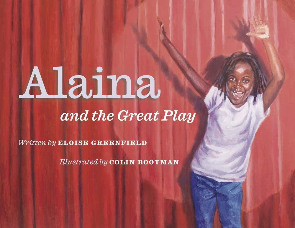 Amazon.com: Alaina and the Great Play: 9781733686525: Greenfield, Eloise,  Bootman, Colin: Books