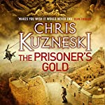 The Prisoner's Gold: The Hunters, Book 3 | Chris Kuzneski