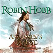Assassin's Quest: The Farseer Trilogy, Book 3 | Robin Hobb