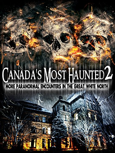 Canada's Most Haunted 2]()