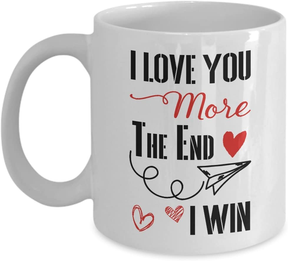 I Love You More I Win Mug Gift for Girlfriend Coffee Mug or Tea Cup Gift White