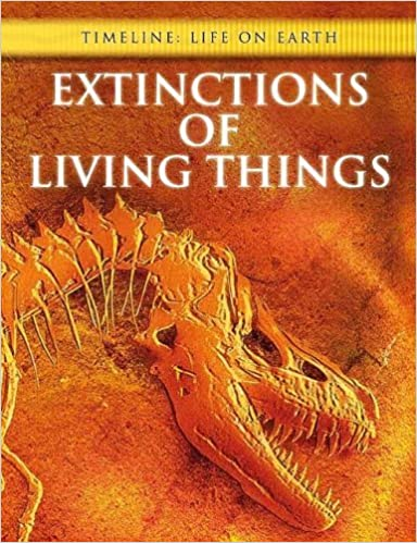 Book Extinctions of Living Things (Timeline: Life on Earth) by Michael Bright (2008-10-04)