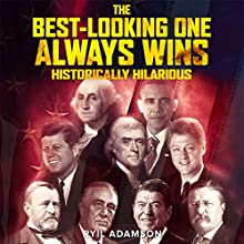The Best-Looking One Always Wins Audiobook by Ryil Adamson Narrated by Ryil Adamson