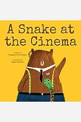 A Snake at the Cinema Kindle Edition