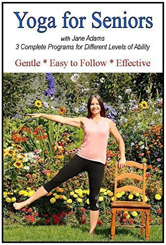 Yoga for Seniors with Jane Adams (2nd edition): Improve Balance, Strength & Flexibility with Gentle Senior Yoga, now with 3 complete practices. (Chair Yoga For Seniors Dvd)