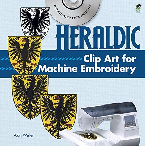 (Heraldic Clip Art for Machine Embroidery (Dover Clip Art Embroidery))