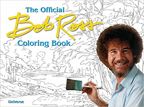 Amazon Com The Bob Ross Coloring Book 9780789327727 Bob Ross Books