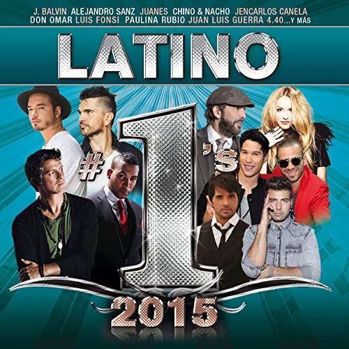 Latino #1´s 2015 [Explicit]