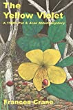 The Yellow Violet (Rue Morgue Classic British Mysteries)