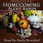 Homecoming: PEEPs Lite 3.2 | Alexie Aaron