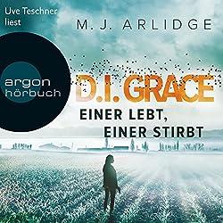 Einer lebt, einer stirbt (D. I. Grace 1)