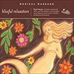 Musical Massage, Blissful Relaxation | David Darling