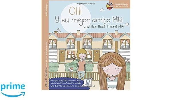 Olili y su mejor amigo Miki (Spanish Edition): Olivia F. Cabellos: 9788494148576: Amazon.com: Books