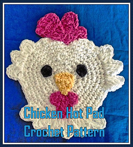 Chicken Hot Pad Crochet Pattern