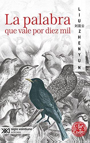 La palabra que vale por diez mil (La creación literaria) (Spanish Edition)