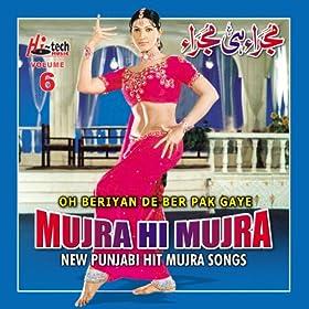 Amazon.com: Oh Beriyan De Ber Pak Gaye (Mujra Hi Mujra), Vol. 6