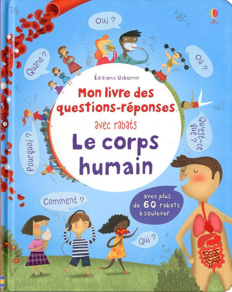 Le Corps Humain Mon Livre Des Questions Reponses Telecharger