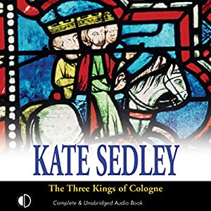 The Three Kings of Cologne Hörbuch
