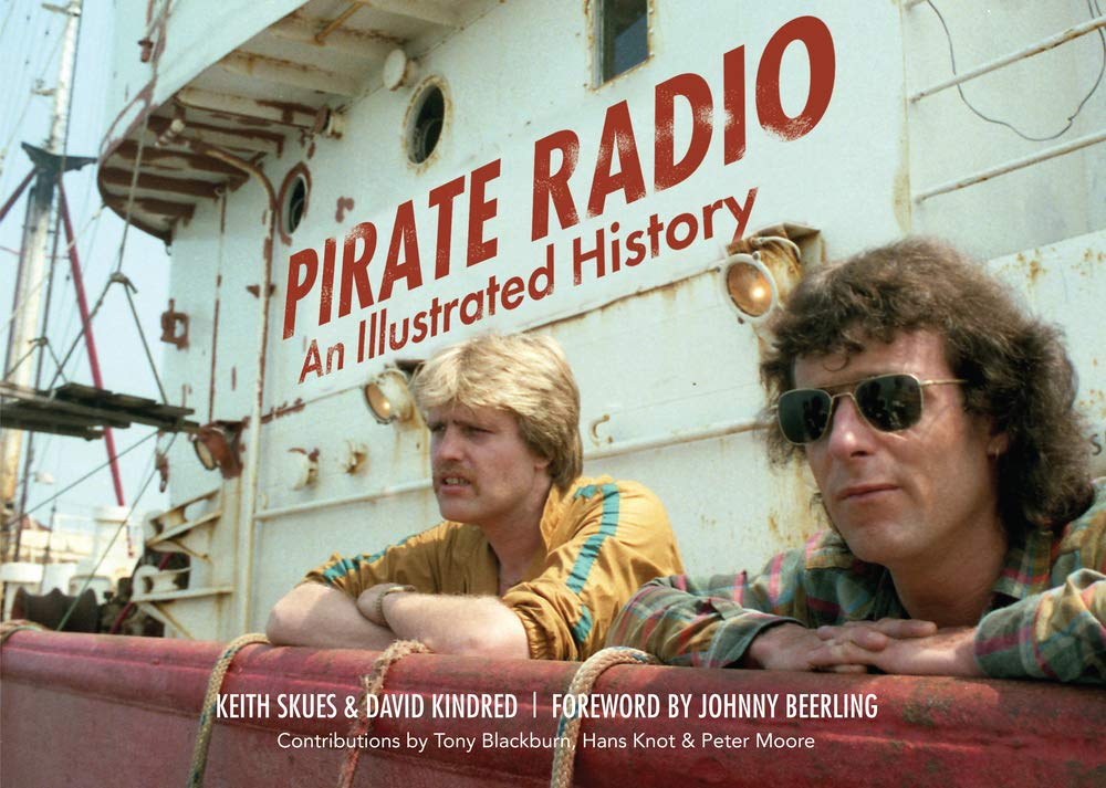 Read Online Pirate Radio: An Illustrated History PDF