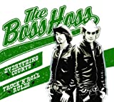 The Bosshoss - Everything counts (King Calavera)
