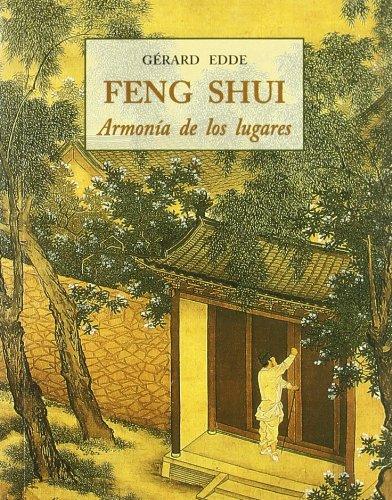 Feng shui - armonia de los lugares (Peq. Libros De La Sabiduria) Tapa blanda – 4 ene 2008 Gerard Edde Jose Olañeta Editor 8476517912 AGP_0001880