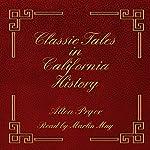 Classic Tales in California History | Alton Pryor