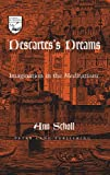 Illusions and Delusions : Descartes's Use of Imagination in the Meditations, Scholl, Ann, 0820452459