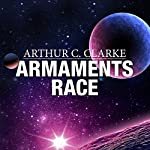 Armaments Race | Arthur C. Clarke