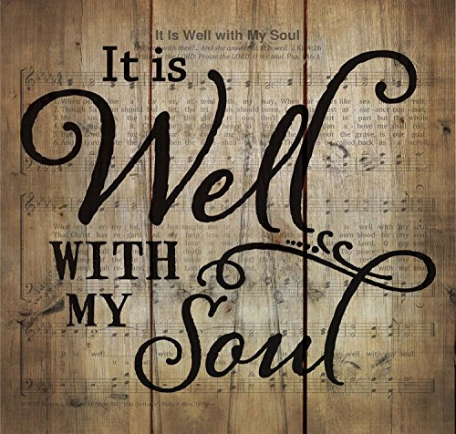 P. GRAHAM DUNN It is Well with My Soul Hymn Sheet Music 10 x 11 Wood Pallet Wall Art Sign Plaque ()