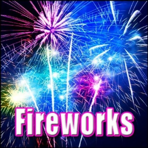 Fireworks - Fireworks Display: Long Constant Powerful Bursts, Whistling, Fireworks, Blockbuster Sound (Powerful Effects)