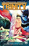 Trinity Vol. 1: Better Together (Rebirth) (Trinity: DC Universe Rebirth)