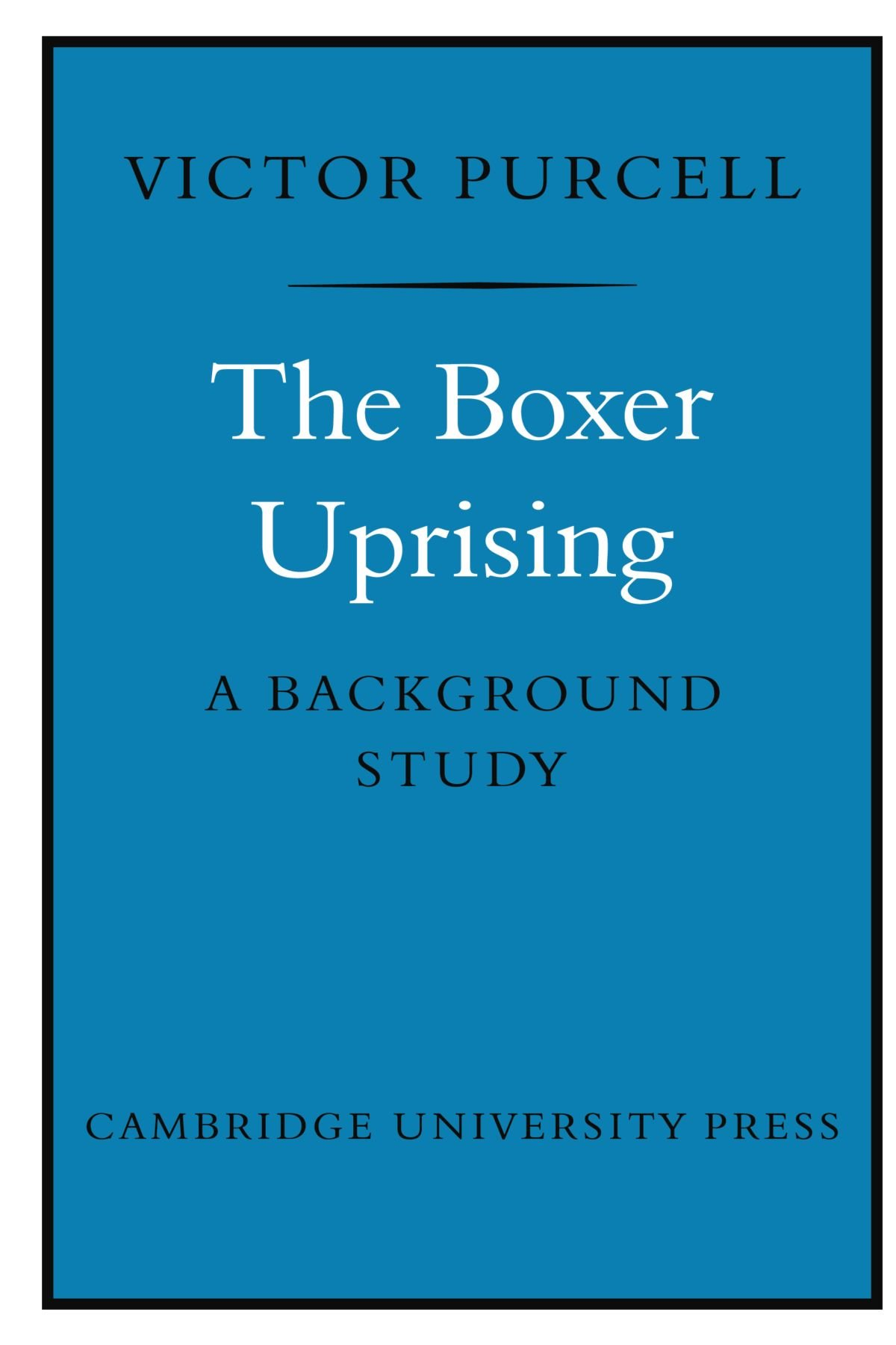 The Boxer Uprising: A Background Study ebook