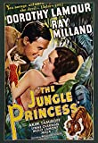The Jungle Princess Us Poster Art From Left: Ray Milland Dorothy Lamour 1936. Movie Poster Masterprint (24 x 36)
