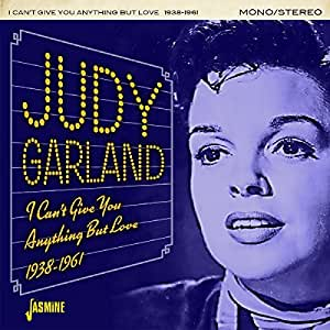 I Can't Give You Anything But Love 1938-1961 [ORIGINAL RECORDINGS REMASTERED]