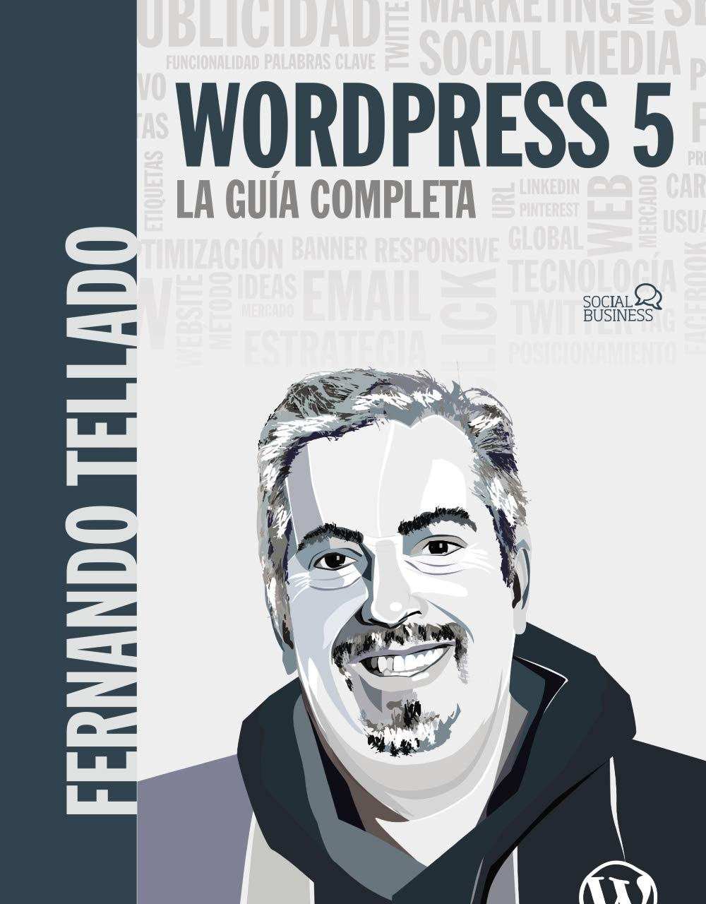 WordPress 5. La guía completa (Social Media)