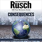 Consequences: A Retrieval Artist Novel | Kristine Kathryn Rusch